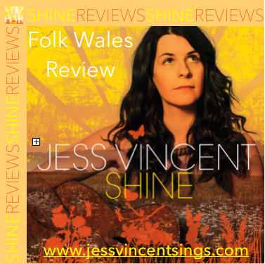 Shine Review Folk Wales